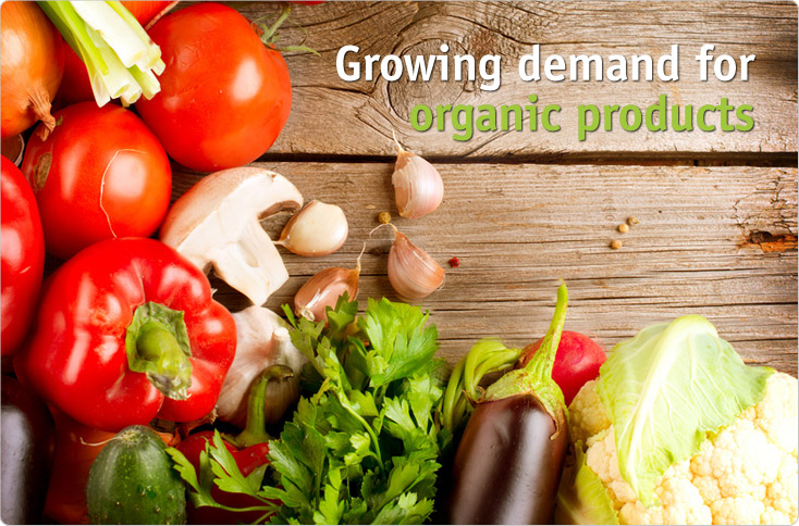 Growing demand for organic products